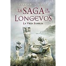 La vieja familia: La saga de los longevos (Spanish Edition) Sep 26, 2013
