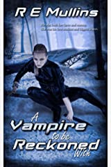 A Vampire To Be Reckoned With (The Blautsaugers of Amber Heights Book 3) Kindle Edition