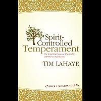 Spirit-Controlled Temperament (English Edition)