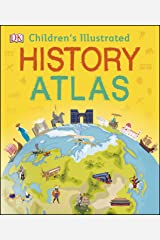Children's Illustrated History Atlas (Childrens History Atlas) Kindle Edition