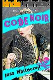 Code Noir (Exley & Dyer Book 2)
