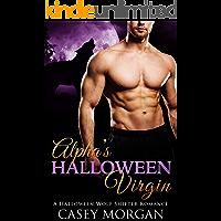 Alpha's Halloween Virgin: A Halloween Wolf Shifter Romance (Alpha's Virgin Book 1)
