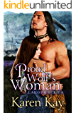PROUD WOLF'S WOMAN (Lakota Warrior Series Book 2)