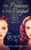 The Princess & The Pauper: Belles & Bullets Books 1-3