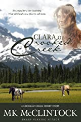 Clara of Crooked Creek Kindle Edition