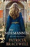 Die Normannin (Königin Emma, Band 1)