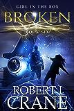 Broken (The Girl in the Box Book 6)