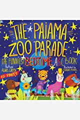The Pajama Zoo Parade: The Funniest Bedtime ABC Book (Short and Funny Bedtime Stories for Children Ages 3-5, that Every Parent will Enjoy) (The Funniest ABC Books 2) Kindle Edition