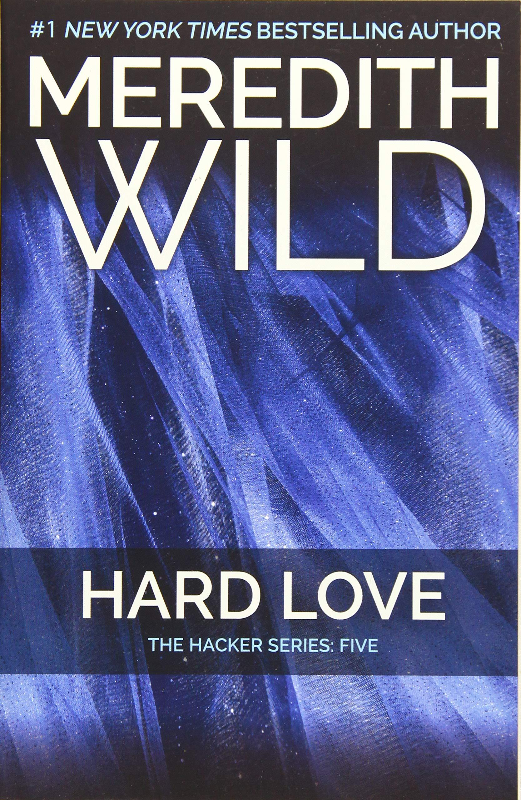 Hard Love: The Hacker Series #5 (Hacker, 5)