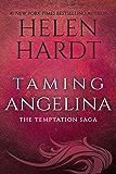 Taming Angelina (Temptation Saga Book 4)