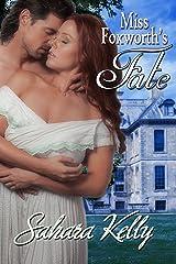 Miss Foxworth's Fate: A Risqué Regency Romance Kindle Edition