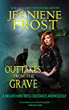 Outtakes from the Grave (Night Huntress Book 8)