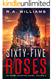 Sixty-Five Roses: An Amari Johnston Novel, Volume 3