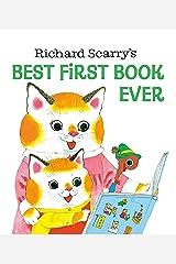 Richard Scarry's Best First Book Ever! (Richard Scarry's Best Books Ever!) Hardcover