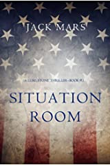 Situation Room (a Luke Stone Thriller—Book #3) Kindle Edition