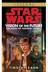 Vision of the Future (Star Wars: The Hand of Thrawn, Book 2) Mass Market Paperback