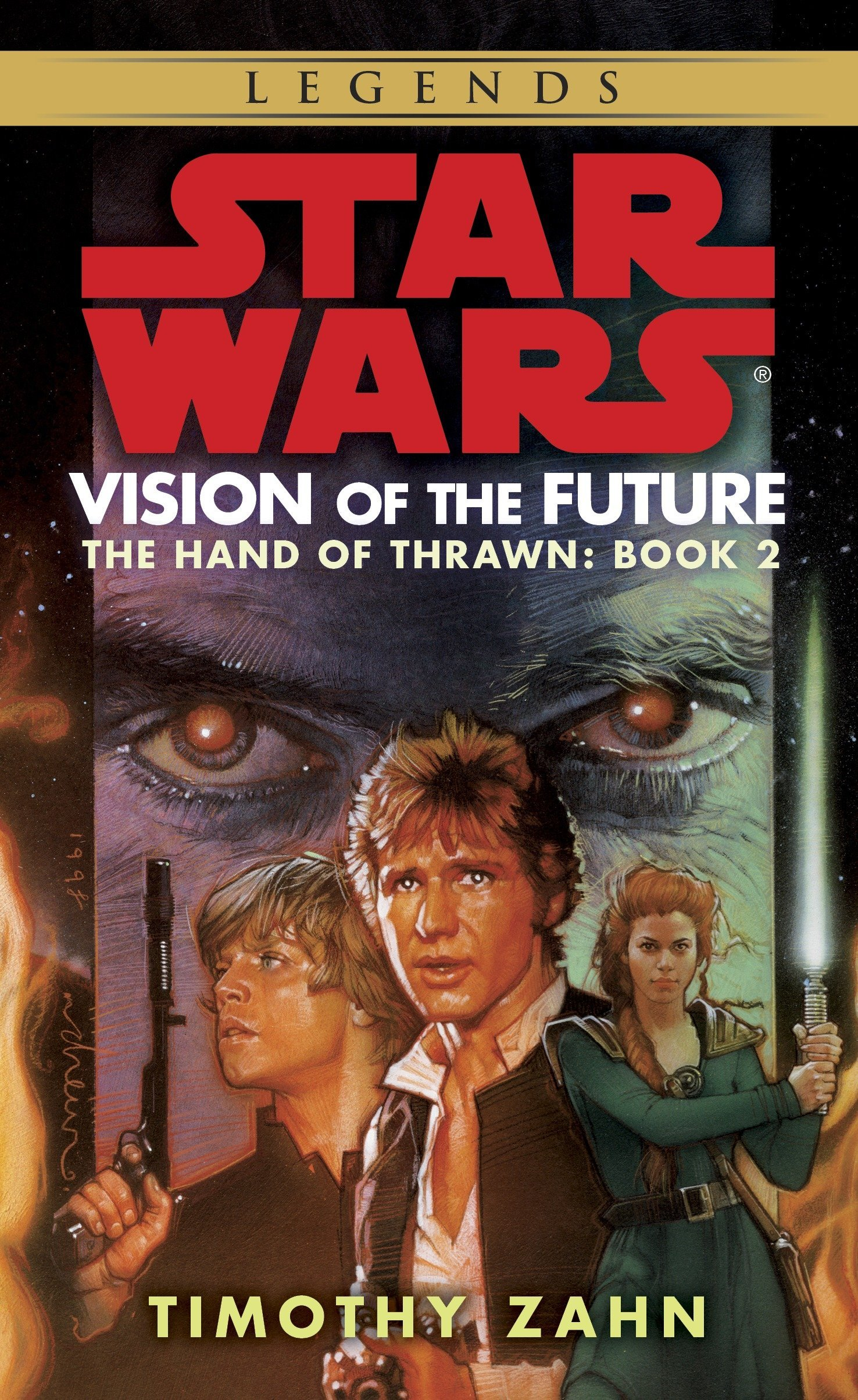 Vision of the Future: Star Wars Legends (The Hand of Thrawn): Hand of Thrawn Book 2: Vision of the Future (Star Wars: The Hand of Thrawn Duology - Legends, Band 2)