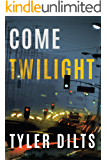 Come Twilight (Long Beach Homicide Book 4)
