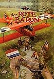 Der Rote Baron: Bd. 3: Drachenkampf