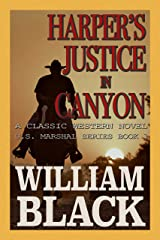 Harper's Justice in Canyon (A Classic Western Novel) (U.S. Marshal series Book 1) Kindle Edition