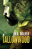 Tallowwood (English Edition)