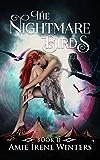 The Nightmare Birds (Strange Luck Book 2)