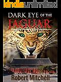 DARK EYE OF THE JAGUAR