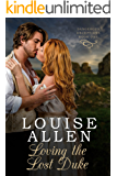 Loving The Lost Duke (Dangerous Deceptions Book 1)