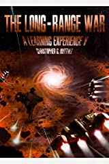 The Long-Range War (A Learning Experience Book 5)