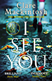 I See You: The Number One Sunday Times Bestseller (English Edition)
