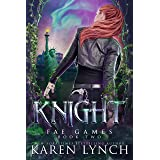 Knight (Fae Games Book 2)