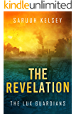 The Revelation (The Lux Guardians Book 3)