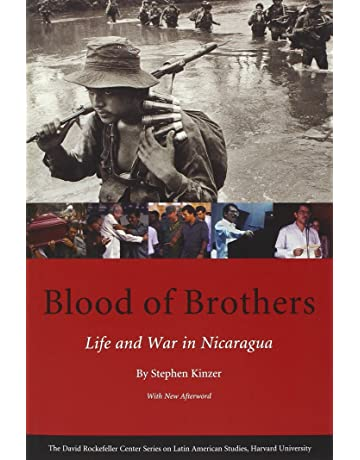 Blood of Brothers: Life and War in Nicaragua, With New Afterword (Series on
