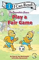 The Berenstain Bears Play A Fair Game: Level 1 (I