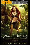 Amazon Princess: Quest for Nature's Dagger (Amazon Princess Series Book 1)