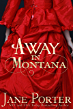 Away in Montana (Paradise Valley Ranch Book 1)