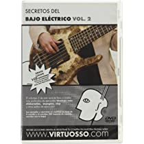 ... Virtuosso Electric Bass Method Vol.2 (Curso De Bajo Eléctrico Vol.2)