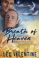 Breath of Heaven: An Afterburner Novella Kindle Edition