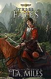 Three Fates: Dryth Chronicles Epic Fantasy (Celestial Empire Book 4)