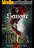 Herança Cósmica (O reino de Sanoar Livro 3)