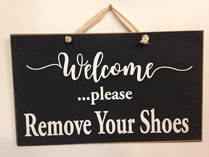 fe06f64bf0cb Amazon.com  Welcome Please Remove your Shoes sign  Handmade