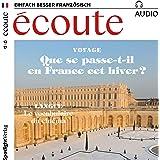 Écoute Audio - Que se passe-t-il en France cet hiver? 12/2017: Französisch lernen Audio - Winter in Frankreich
