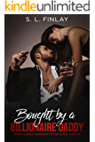 Bought by a Billionaire Daddy: When a daddy dom bids at the slave auction