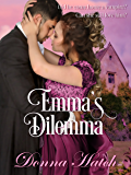 Emma's Dilemma: A tongue-in-cheek Gothic Romance