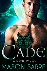Cade: An Urban Fantasy Novel (Society Series Book 1) Kindle Edition