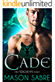 Cade (The Society Series Book 1)