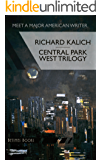 Central Park West Trilogy: The Nihilesthete, Penthouse F, Charlie P
