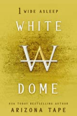 Wide Asleep (White Dome Book 1) Kindle Edition