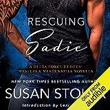 Rescuing Sadie: A Delta Force Heroes/Masters and Mercenaries Novella