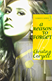 A Reason to Forget (The Camdyn Series Book 3)